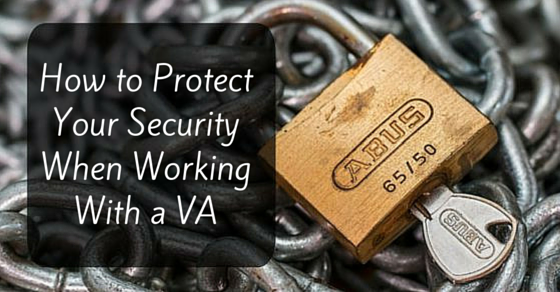 How to Protect Your Security and Privacy When Working With a VA