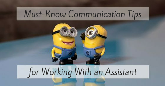 Must-Know Communication Tips for working with a virtual assistant