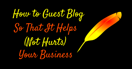 How to Guest Blog So That It Helps Your Business