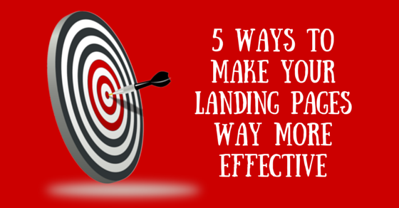 5 Ways to Make Your Landing Pages better conversions