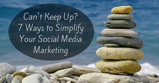 simplify your social media marketing