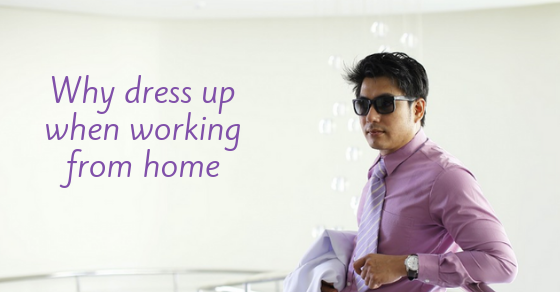 Dress for Success -- in Your HOME Office?