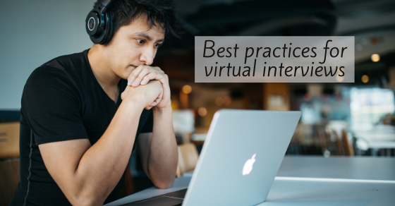 Best practices for a virtual interview